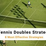 Tennis Doubles Strategy | 8 Most Effective Strategies