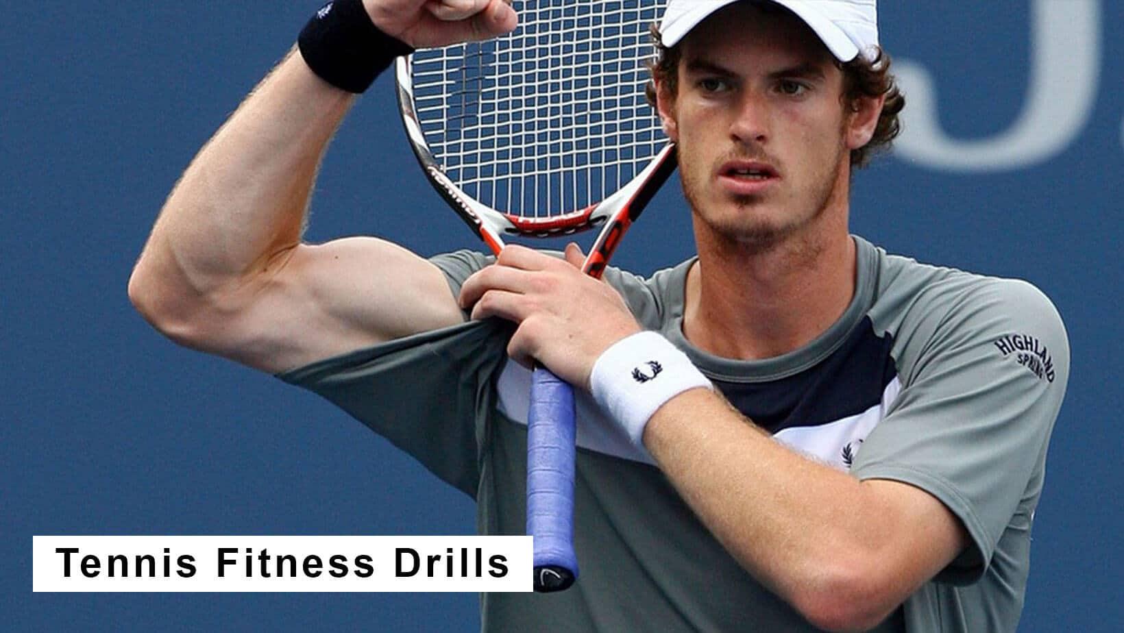 tennis fitness drills