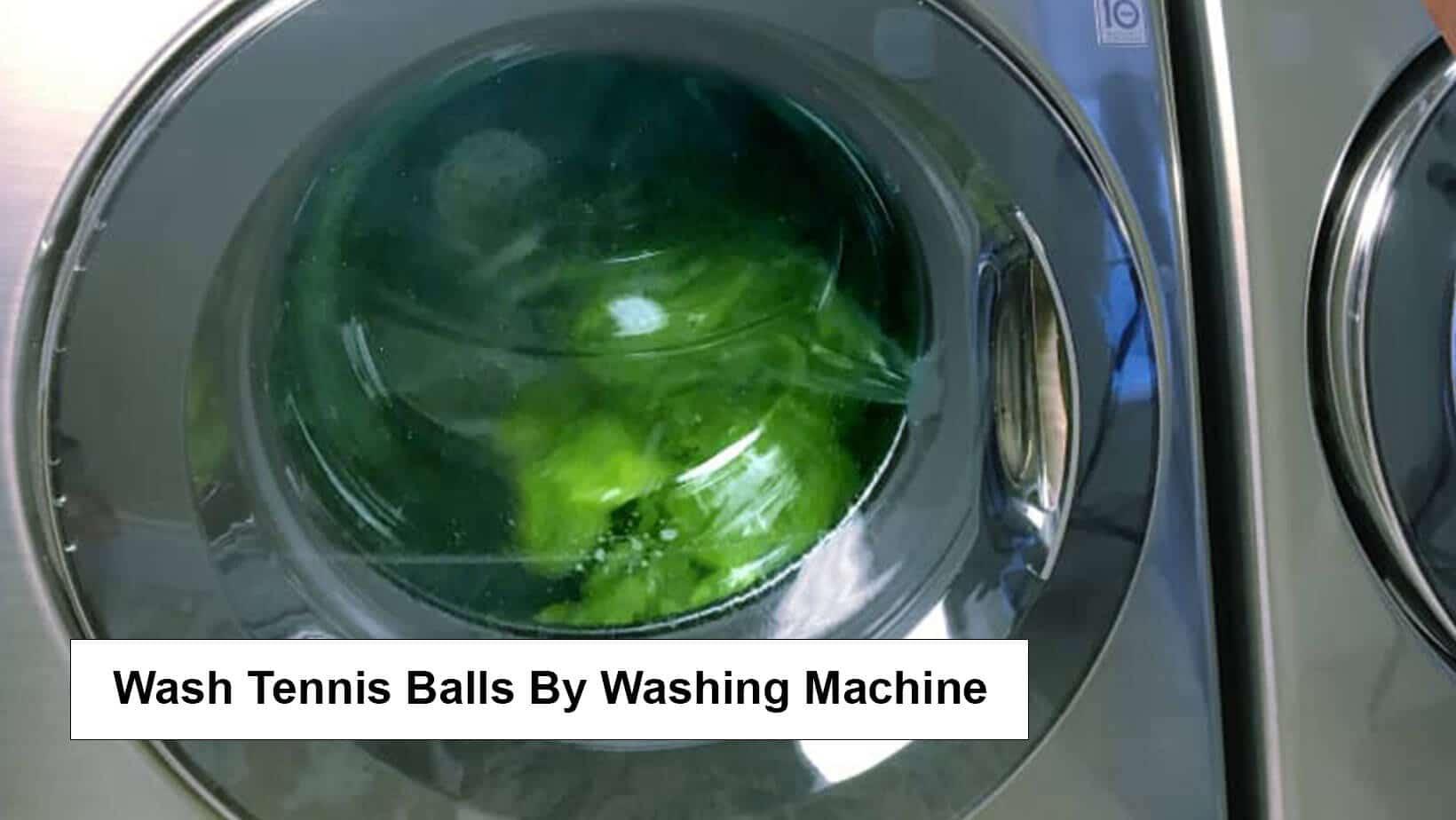 Wash Tennis Balls Using Washing Machine
